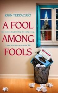 A Fool Among Fools