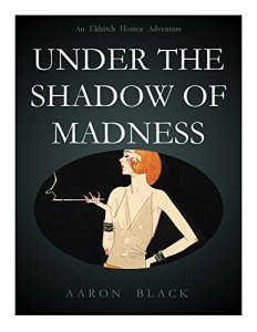 Under The Shadow of Madness