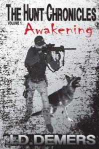 The Hunt Chronicles: Awakening