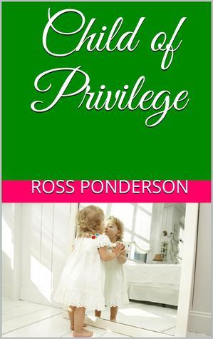 Child of Privilege.jpg